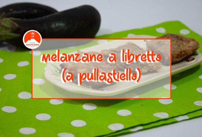 melanzane-libretto-pullastiello